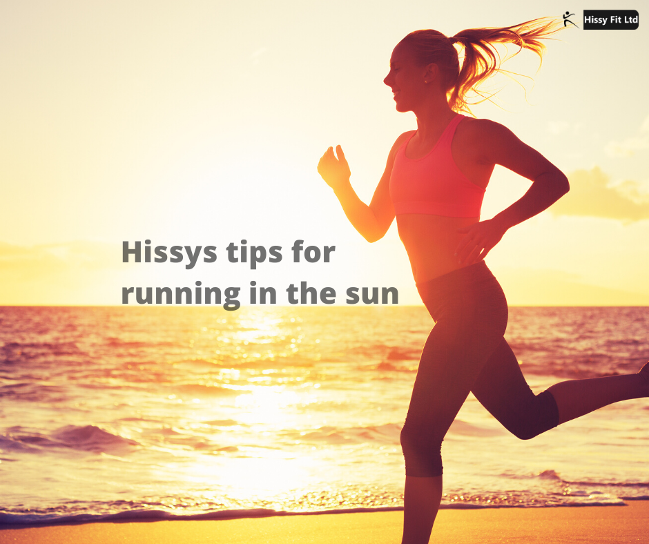 Hissy's tips for running in the sun